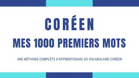Coréen - Mes 1000 premiers mots